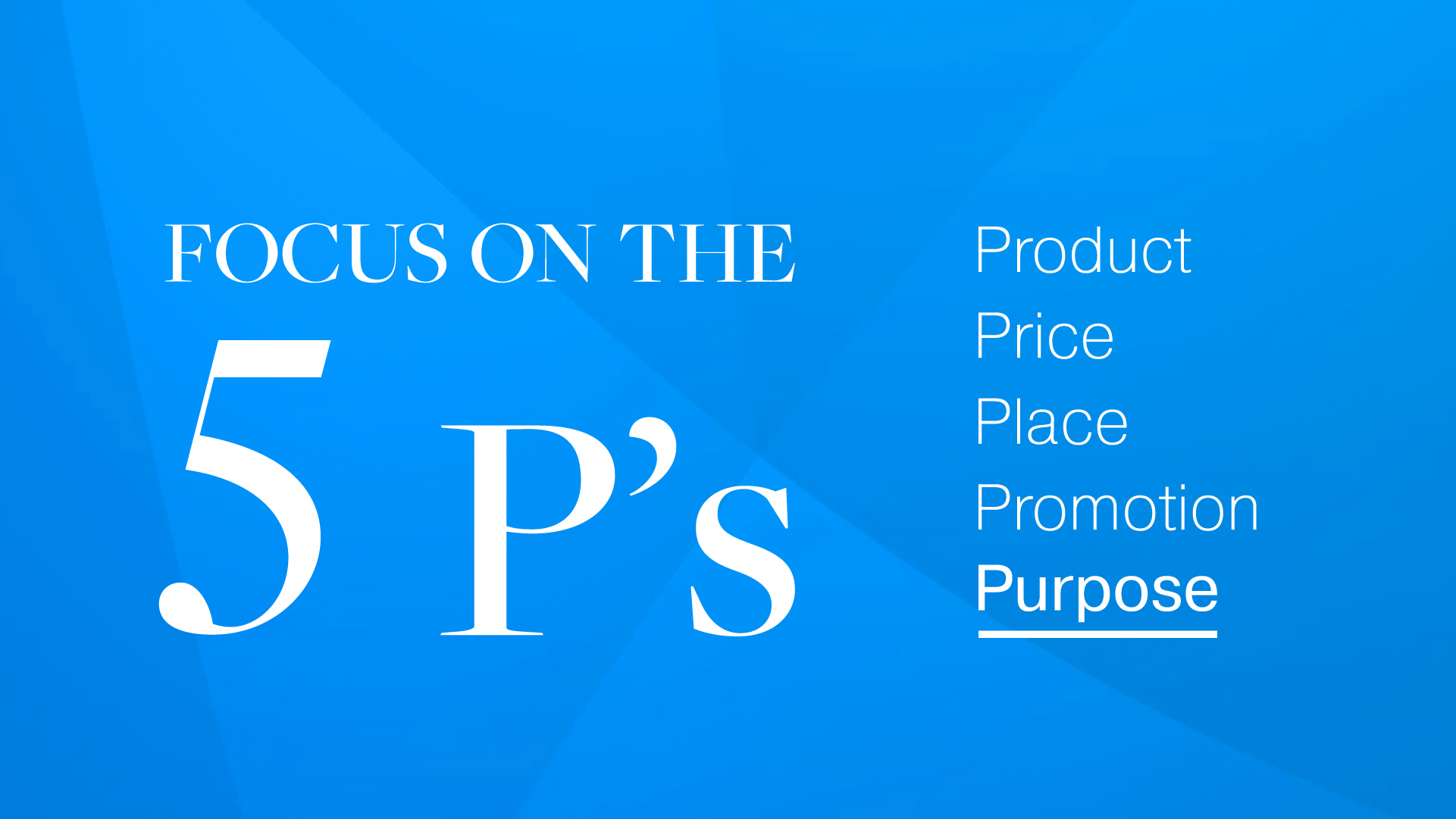 Focus on the 5 P's of Marketing thumbnail